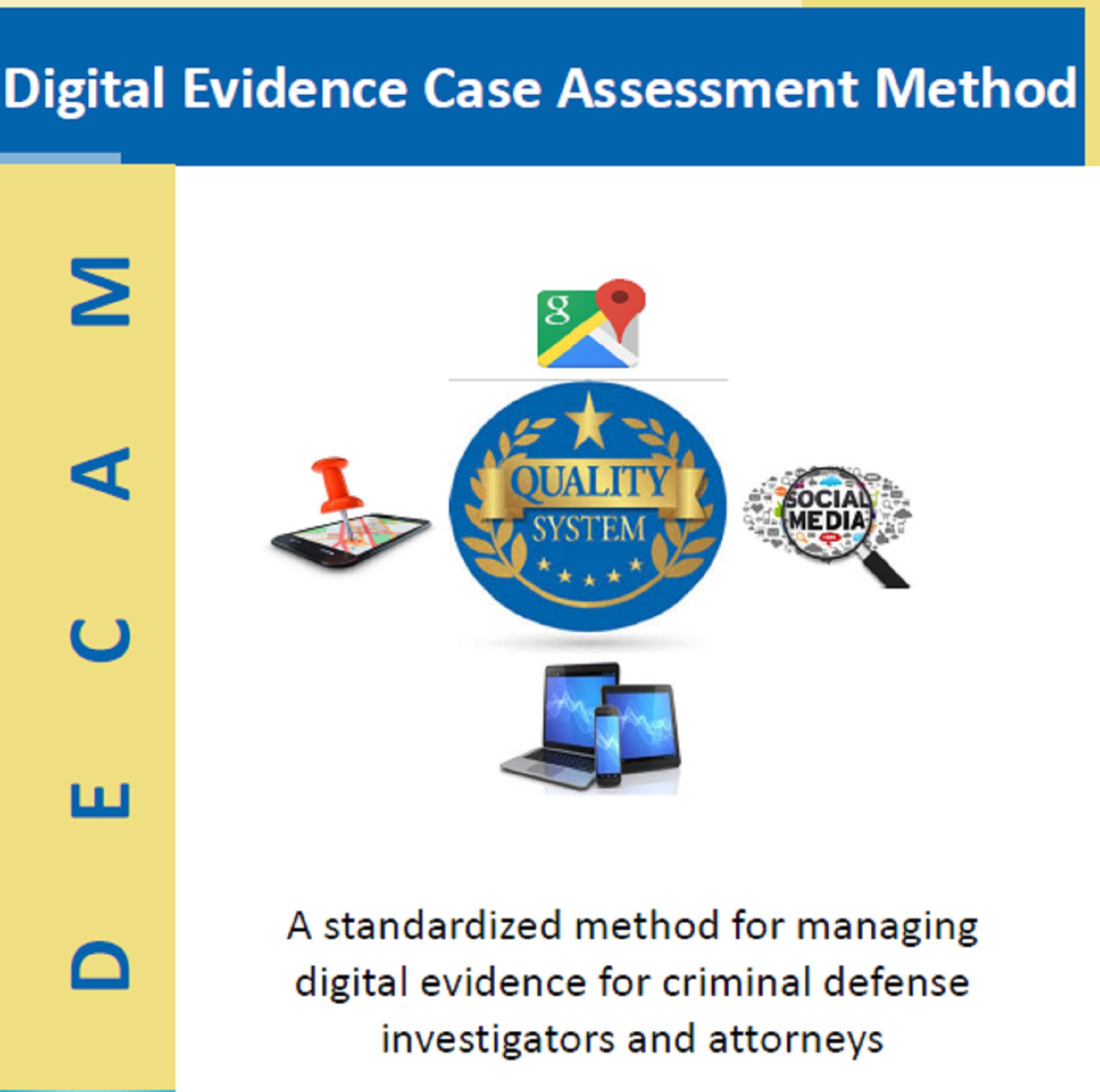 Digital Case Assessment Method (DECAM)
